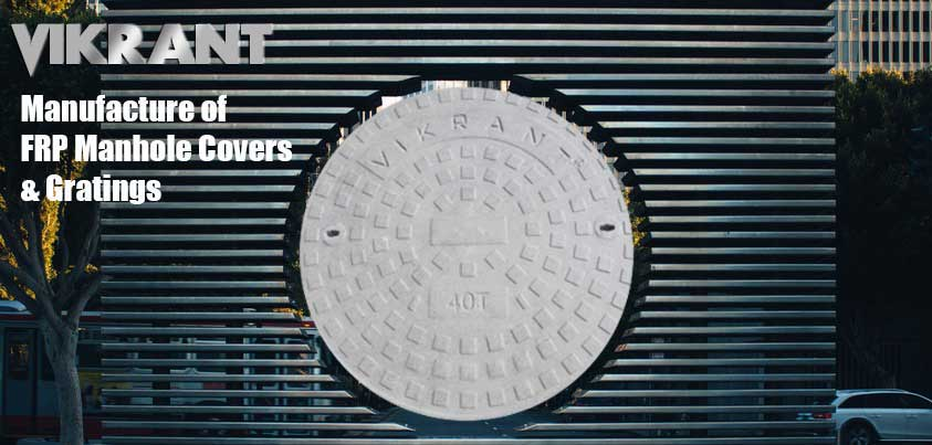 MANUFACTURER OF FRP / GRP MANHOLE COVERS & GRATING